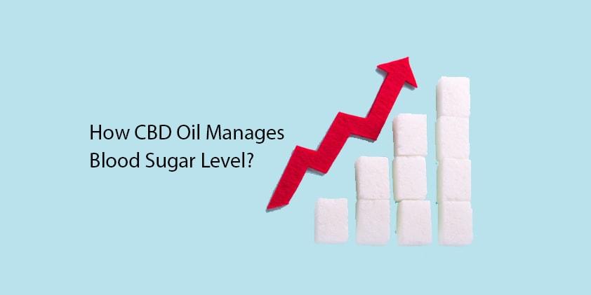 How CBD Oil Manages Blood Sugar Level?